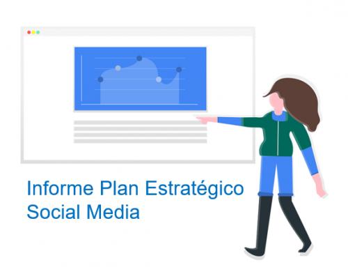 Cómo crear el Informe de Análisis de un Plan Estratégico Social Media