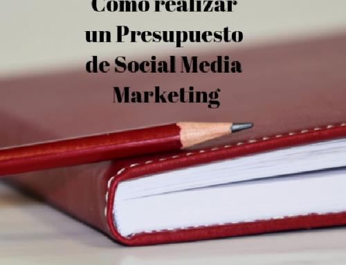 Cómo realizar y cuánto cuesta un presupuesto de Social Media Marketing