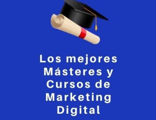 Los mejores Másteres y Cursos de Marketing Digital