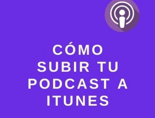 Guía para crear tu Podcast subirlo a Spotify y a iTunes