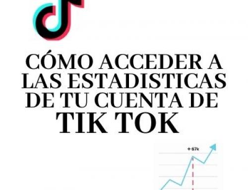 Cómo conseguir las estadísticas de tu cuenta de Tik Tok