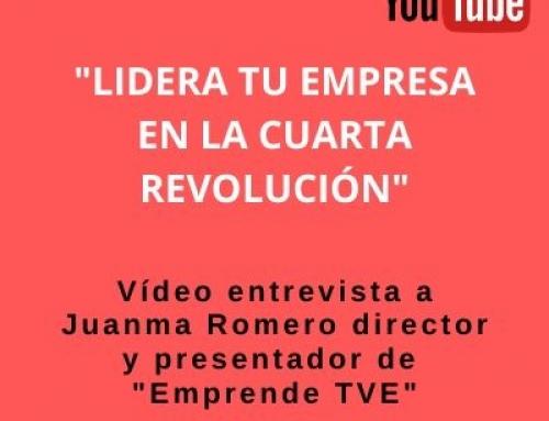 «Lidera tu empresa en la cuarta revolución»