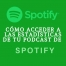 Estadísticas Podcast Spotify