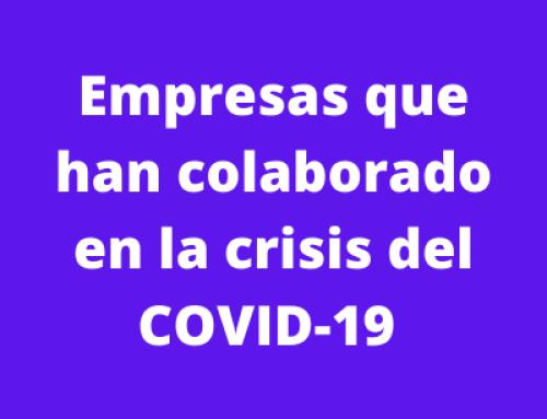 Empresas con valores: quiénes están ayudando #COVID-19