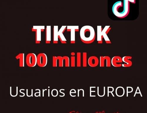 """TikTok supera los 100 millones de usuarios en Europa y Oracle será el """"socio de confianza"""" en EEUU"""